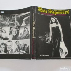 Libros de segunda mano: GENE RINGGOLD. THE FILMS OF RITA HAYWORTH. THE LEGEND & CAREER OF A LOVE GODDESS. RMT85556. . Lote 112392907