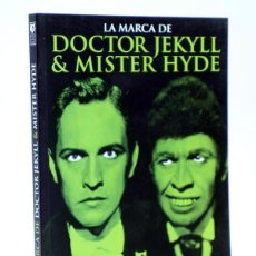 Libros de segunda mano: LA MARCA DE DOCTOR JECKYLL & MISTER HYDE (VVAA) T&B, 2012. OFRT ANTES 16E. Lote 112584736