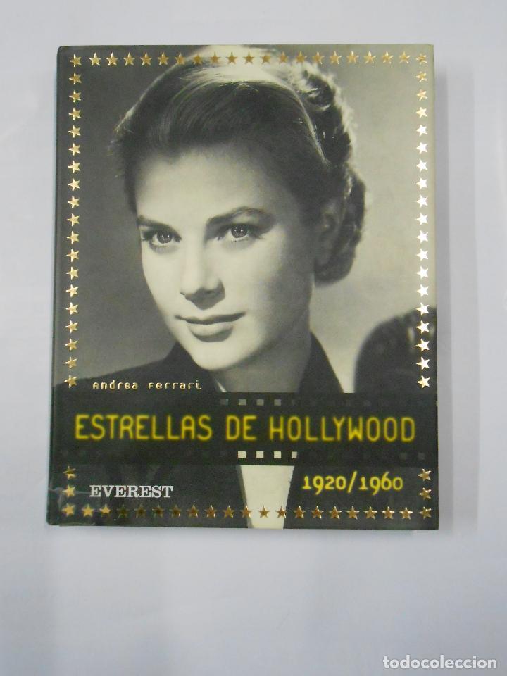 ESTRELLAS DE HOLLYWOOD 1920/1960. - FERRARI, ANDREA. EDITORIAL EVEREST. TDK165 (Libros de Segunda Mano - Bellas artes, ocio y coleccionismo - Cine)