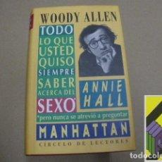 Libros de segunda mano: ALLEN, WOODY:MANHATTAN-ANNIE HALL-TODO LO QUE USTED QUISO SIEMPRE SABER SOBRE EL SEXO .... Lote 112964943