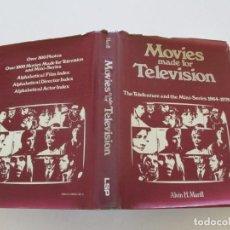 Libros de segunda mano: ALVIN H. MARILL. MOVIES MADE FOR TELEVISION. THE TELEFEATURE AND THE MINI-SERIES. 1964-1979. RM85620. Lote 112994739