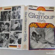 Libros de segunda mano: JAMES ROBERT PARISH, DON E. STANKE. THE GLAMOUR GIRLS. RMT85677. . Lote 113062743