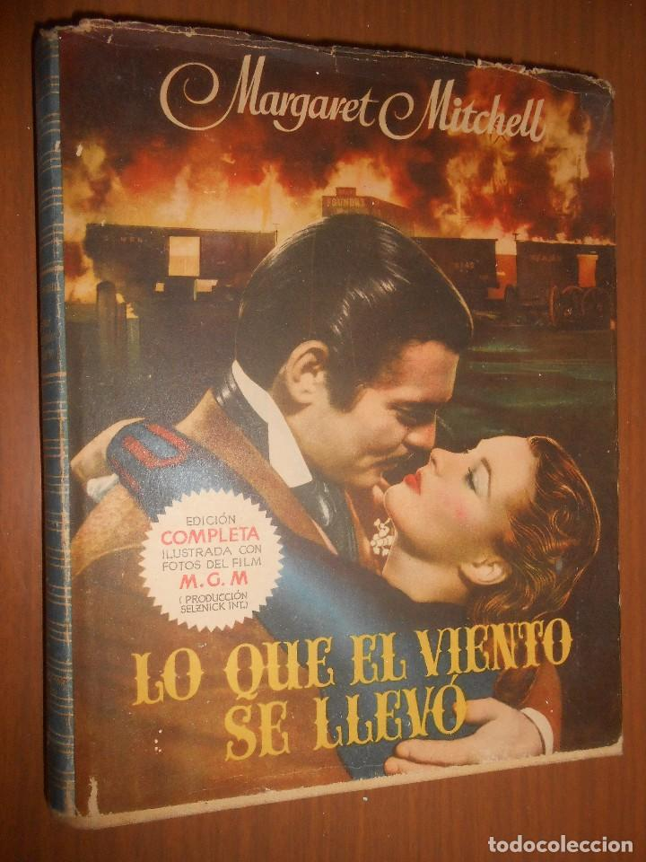 MARGARET MITCHELL LO QUE EL VIENTO SE LLEVO AYMA EDITOR BARCELONA 1949 4ª EDICION (Libros de Segunda Mano - Bellas artes, ocio y coleccionismo - Cine)
