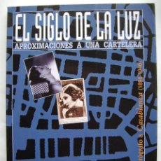 Libros de segunda mano: EL SIGLO DE LA LUZ, I. EDITORIAL CAI. 258 PÁGINAS. 21,5 X 30 CMS.. Lote 115131891