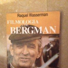 Libros de segunda mano: FILMOLOGÍA DE BERGMAN. DIOS, LA VIDA Y LA MUERTE (RAQUEL WASSERMAN). Lote 115429859