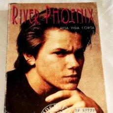Libros de segunda mano: RIVER PHOENIX UNA VIDA CORTA; BRIAN J. ROBB - EDITORIAL LA MÁSCARA 1995. Lote 115548323