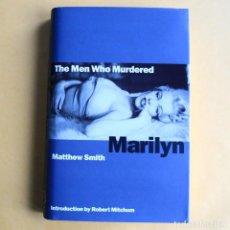 Libros de segunda mano: THE MEN WHO MURDERED MARILYN MONROE . Lote 115559519