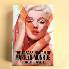 Libros de segunda mano: THE ASSASSINATION OF MARILYN MONROE - DONALD WOLFE. Lote 115564763