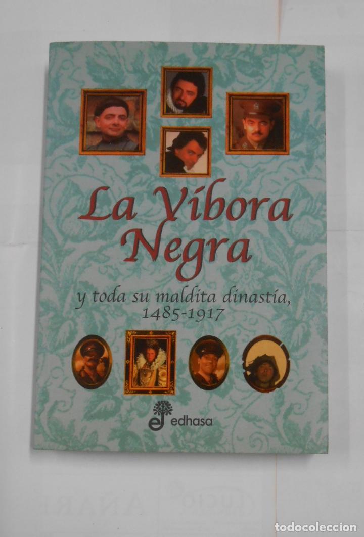 LA VÍBORA NEGRA Y TODA SU MALDITA DINASTÍA. 1485-1917. EDHASA. TDK167 (Libros de Segunda Mano - Bellas artes, ocio y coleccionismo - Cine)