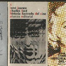 Libros de segunda mano: RENE JEANNE. CHARLES FORD. HISTORIA ILUSTRADA DEL CINE. 3 TOMOS. ALIANZA. Lote 116136187
