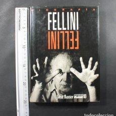 Libros de segunda mano: BIOGRAFIA FEDERICO FELLINI, JHON BAXTER EDICIONES B 1994 432 PAGINAS TAPA DURA SOBRECUBIERTA. Lote 116331527