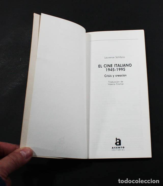 Libros de segunda mano: EL CINE ITALIANO 1945-1995, LAURENCE SCHIFIANO, ACENTO FLASH 1997 95 PAG, NEOREALISMO, CINECITTÁ... - Foto 2 - 116331731