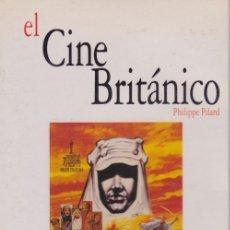Libros de segunda mano: EL CINE BRITÁNICO. PEDIDO MÍNIMO EN LIBROS: 4 TÍTULOS. Lote 116693175
