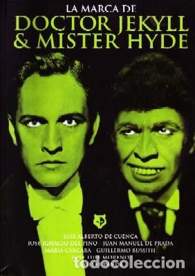 LA MARCA DE DOCTOR JEKYLL & MISTER HYDE. VV.AA. CN-147 (Libros de Segunda Mano - Bellas artes, ocio y coleccionismo - Cine)