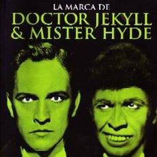 Libros de segunda mano - LA MARCA DE DOCTOR JEKYLL & MISTER HYDE. VV.AA. CN-147 - 117147263