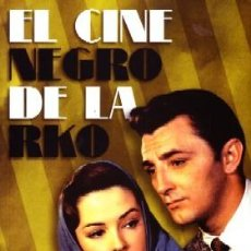 Libros de segunda mano: EL CINE NEGRO DE LA RKO. PAVES, GONZALO. CN-150. Lote 151479948