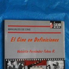 Libros de segunda mano: MANUALES DE CINE, Nº 2, EL CINE EN DEFINICIONES, VALENTIN FERNANDEZ-TUBAU, IXIA LLIBRES 1994. Lote 117931767