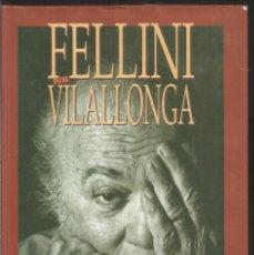 Libros de segunda mano: VILALLONGA. FELLINI. EL PAIS AGUILAR. Lote 117932483
