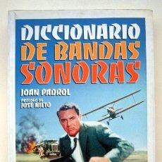 Libros de segunda mano: DICCIONARIO DE BANDAS SONORAS, DE JOAN PADROL. Lote 118408039