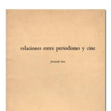 Libros de segunda mano: LARA (FERNANDO). RELACIONES ENTRE PERIODISMO Y CINE. 1967. DEDICATORIA AUTÓGRAFA. Lote 118523335