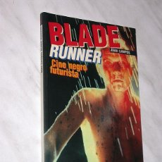 Libros de segunda mano: BLADE RUNNER CINE NEGRO FUTURISTA. JUAN CAMPOS. CULT MOVIES Nº 5. MIDONS 1998. RIDLEY SCOTT. +++++++. Lote 118622419