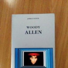 Libros de segunda mano: WOODY ALLEN- JORGE FONTE- ED CÁTEDRA 1998- RÚSTICA- BUEN ESTADO. Lote 118695055