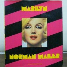 Libros de segunda mano: MAILER (NORMAN). MARILYN. BIOGRAFIA DI NORMAN MAILER. ARNOLDO MONDADORI EDITORE, 1974. ILUSTR. COLOR. Lote 119102506