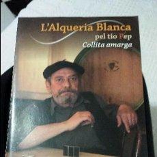 Libros de segunda mano: L'ALQUERIA BLANCA PEL TIO PEP - COLLITA AMARGA -. Lote 119225443