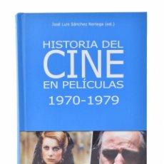 Libros de segunda mano: HISTORIA DEL CINE EN PELÍCULAS, 1970-1979 - SÁNCHEZ NORIEGA, JOSÉ LUIS (ED.). Lote 120170168