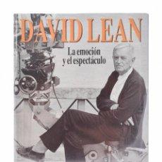Libros de segunda mano: DAVID LEAN. LA EMOCIÓN Y EL ESPECTÁCULO - FERNÁNDEZ VALENTÍ, TOMÁS. Lote 257355225