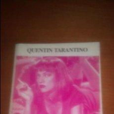 Libros de segunda mano: QUENTIN TARANTINO DE FRANCISCO DELGADO, MIGUEL JUAN PAYAN Y JACINTO UCEDA EDICIONES JC. Lote 120198819