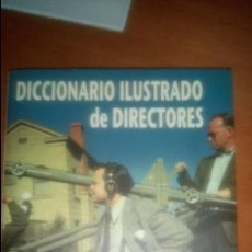 Libros de segunda mano: DICCIONARIO ILUSTRADO DE DIRECTORES DE JUAN CARLOS RENTERO EDICIONES JC. Lote 120261503