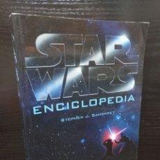Libros de segunda mano: STAR WARS,ENCICLOPEDIA,SANSWEET,ALBERTO SANTOS,1°EDICION 1999. Lote 120727502