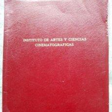 Libros de segunda mano: INSTITUTO DE ARTES Y CIENCIAS CINEMATOGRÁFICAS - CINEMATOGRAFÍA TÉCNICO-PRÁCTICA. Lote 120843051