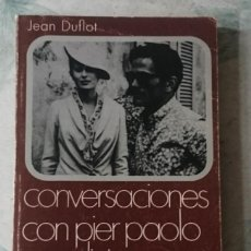 Libros de segunda mano: CONVERSACIONES CON PIER PAOLO PASOLINI. JEAN DUFLOT. (CINEMATECA ANAGRAMA 1971). Lote 120867207
