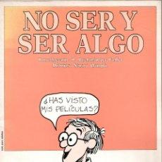 Libros de segunda mano: NO SER Y SER ALGO. SELECCIÓN DE LA TIRA CÓMICA INSIDE WOODY ALLEN. Lote 178854800