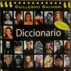 Libros de segunda mano: DICCIONARIO ILUSTRADO DE ACTORES. GUILLERMO BALMORI.. Lote 120978779
