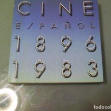 Libros de segunda mano: CINE ESPAÑOL 1896 1983. Lote 121186863