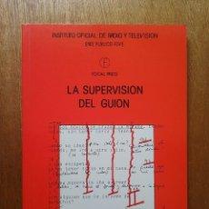 Libros de segunda mano: LA SUPERVISION DEL GUION, PAT MILLER, FOCAL PRESS, 1987 INSTITUTO OFICIAL DE RADIO Y TELEVISION RTVE. Lote 121352235