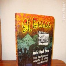 Libros de segunda mano: SÍ, BWANA. LOS INDÍGENAS SEGÚN EL CINE OCCIDENTAL - XAVIER RIPOLL SORIA - ALIANZA EDITORIAL. Lote 121675287