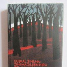 Libros de segunda mano: CINE VASCO: TRES GENERACIONES DE CINEASTAS. JOXEAN FERNANDEZ (ED.) FILMOTECA VASCA 2015. Lote 121865499