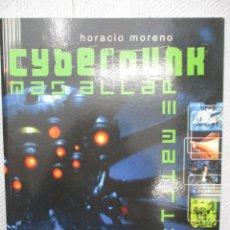 Libros de segunda mano: CYBERPUNK MAS ALLA DE MATRIX HORACIO MORENO CIRCULO LATINO. Lote 121909711
