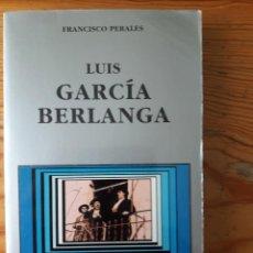 Libros de segunda mano: LUIS GARCIA BERLANGA. ED. CATEDRA (CINE). AUTOR: FRANCISCO PERALES. Lote 122567071
