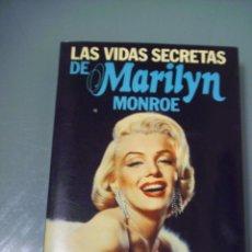 Libros de segunda mano: LAS VIDAS SECRETAS DE MARILYN MONROE.. Lote 122597995