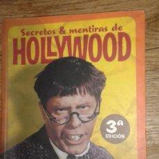 Libros de segunda mano: SECRETOS & MENTIRAS DE HOLLYWOOD. 3ª EDICIÓN. JAVIER & MIGUEL JUAN PAYÁN. (ENVÍO 4,31€). Lote 122611859