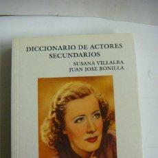 Libros de segunda mano: DICCIONARIO DE ACTORES SECUNDARIOS DE J.C. (#). Lote 122720579