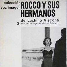Libros de segunda mano: ROCCO Y SUS HERMANOS – LUCHINO VISCONTI. Lote 123331651