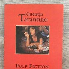 Libros de segunda mano: QUENTIN TARANTINO. PULP FICTION, TRES HISTORIAS SOBRE UNA MISMA HISTORIA.... Lote 124303051