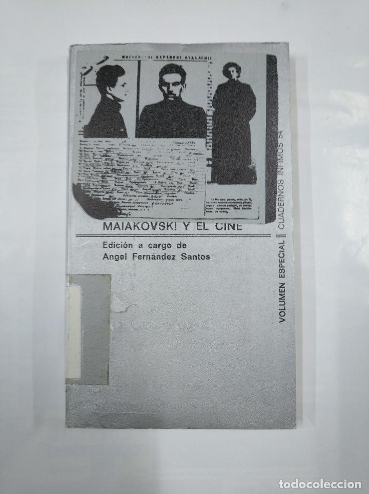MAIAKOVSKI Y EL CINE. - FERNÁNDEZ SANTOS, ÁNGEL. CUADERNOS INFIMOS Nº 54. TDK264 (Libros de Segunda Mano - Bellas artes, ocio y coleccionismo - Cine)