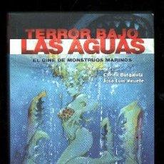 Libros de segunda mano: TERRORISMO BAJO LAS AGUAS. EL CINE DE MONSTRUOS MARINOS. VV.AA A-CI-837. Lote 125091167